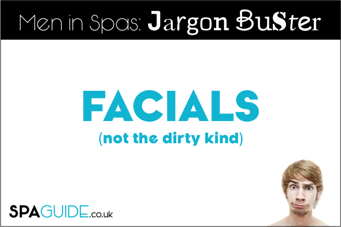 What is a facial for men?