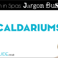 What is a caldarium