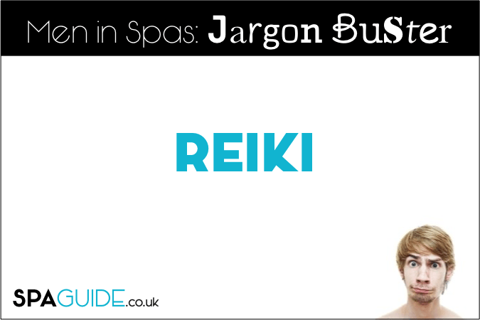 Spa Jargon Buster: What Is Reiki