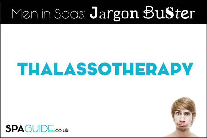 What is Thalassotherapy